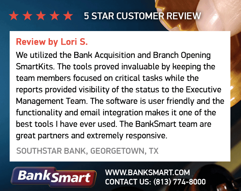 We Utilized the Bank Acquisition and Branch Opening SmartKits